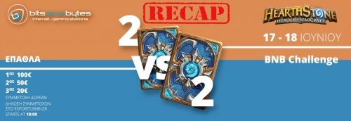 Tournament Recap: Hearthstone BNB Challenge 2vs2 2017