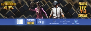PUBG Duo Battle powered by DELL/Alienware 20/4/19